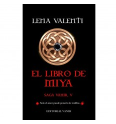 EL LIBRO DE MIYA (EDICIÓN LUJO)