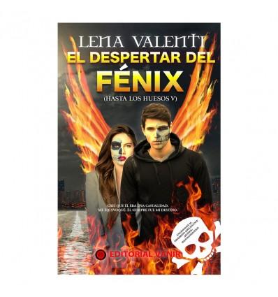 EL DESPERTAR DEL FÉNIX - Hasta los huesos V